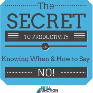 How to Say No - the secret to productivity