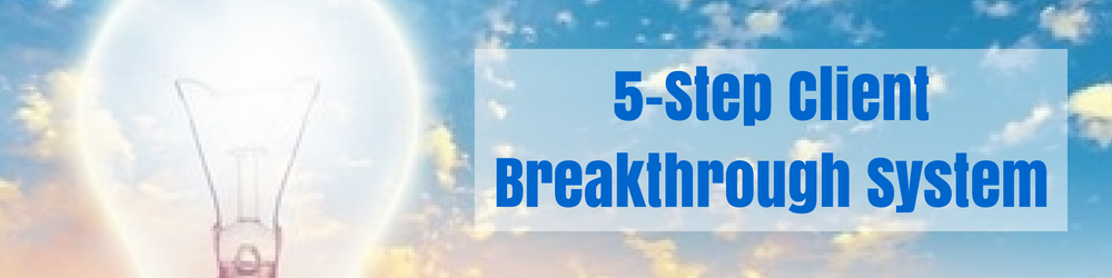 5-Step Client Breakthrough Coaching System