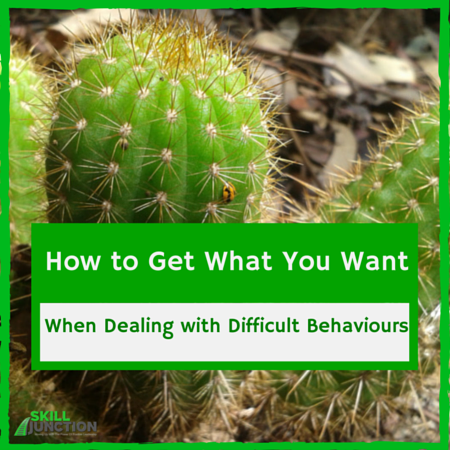 Dealing with Difficult Behaviour