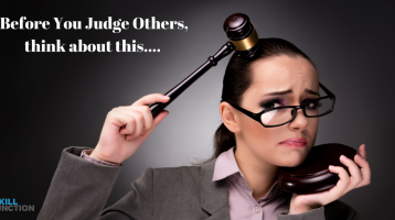 Are You Judging Others Unfairly?Learn why this could hurt you more than them…