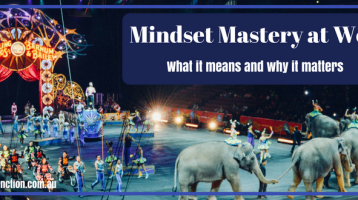 Mindset Mastery at Work: what it means and why it matters