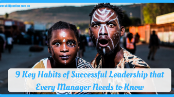 9 Key Habits of Successful Leadership That Every Manager Needs to Know